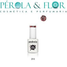 Verniz Gel Andreia  - 251 Gel Polish